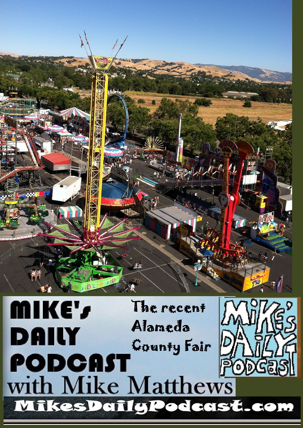 MIKEs DAILY PODCAST 1142 Alameda County Fair 2016