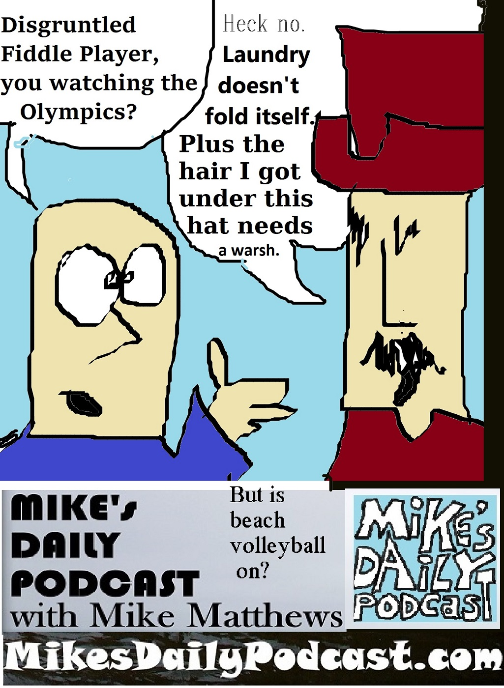 MIKEs DAILY PODCAST 1146 Disgruntled Fiddle Player olympics