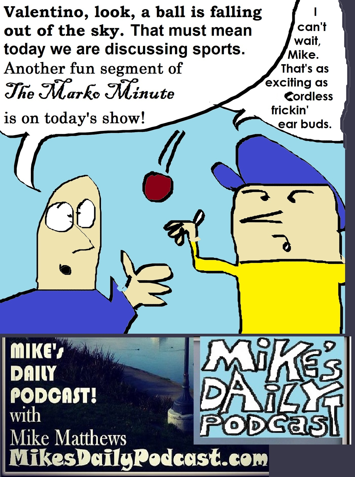mikes-daily-podcast-1171-valentino-sports-ear-buds