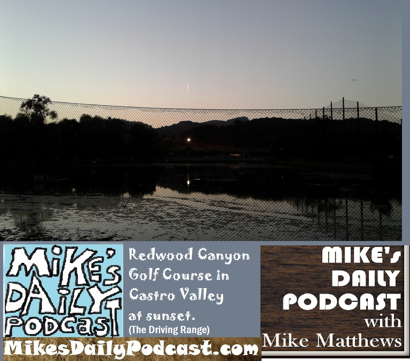mikes-daily-podcast-1178-redwood-canyon-golf-course-castro-valley
