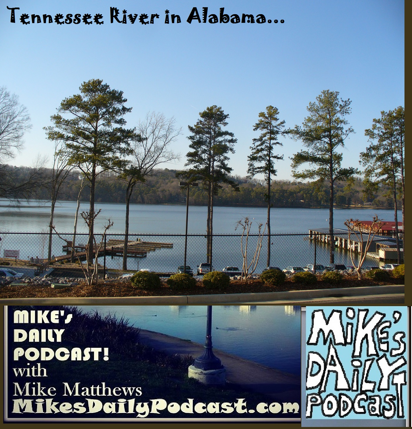 mikes-daily-podcast-1181-tennessee-river