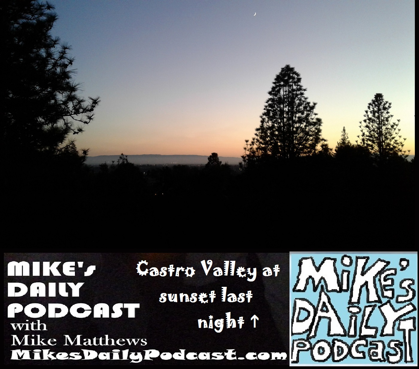 mikes-daily-podcast-1189-castro-valley-sunset