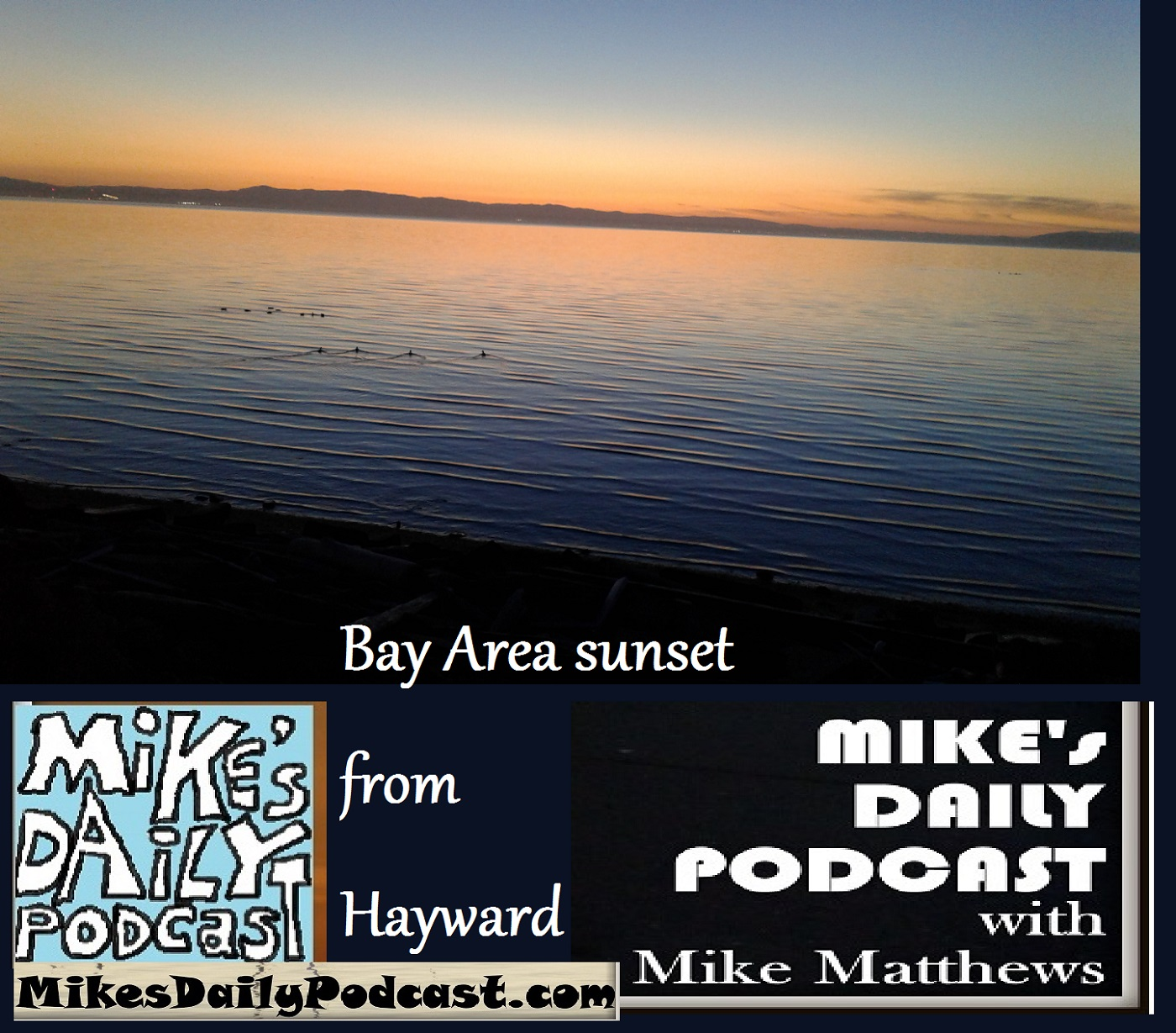 mikes-daily-podcast-1213-bay-area-sunset-hayward