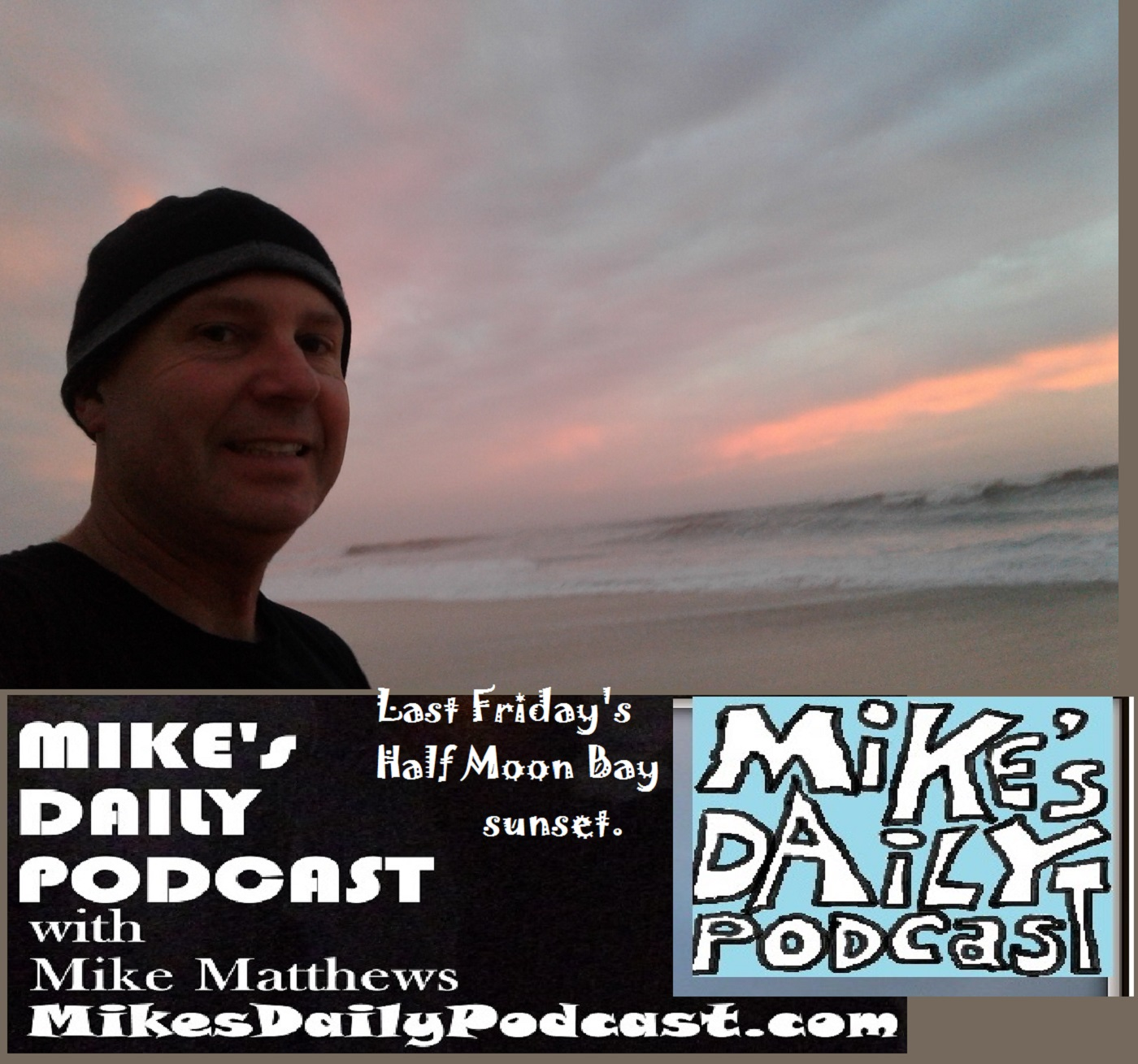 mikes-daily-podcast-1223-half-moon-bay-sunset