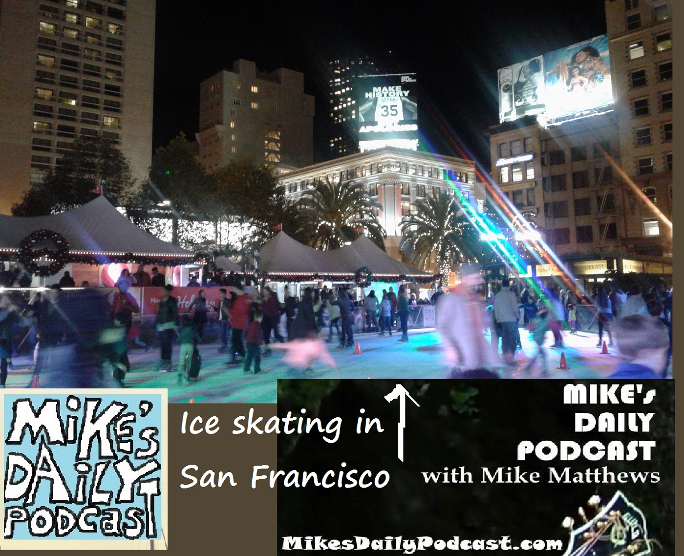 mikes-daily-podcast-1224-union-square-iceskating