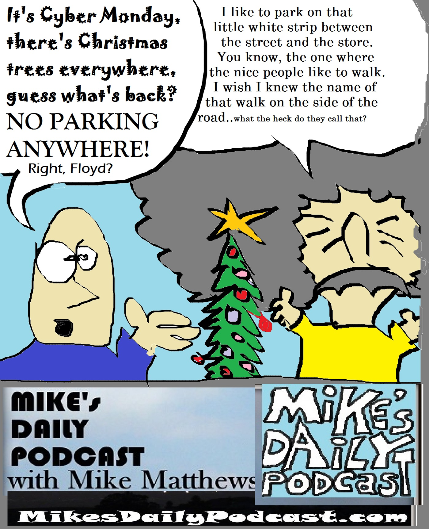 mikes-daily-podcast-1226-christmas-holidays-parking